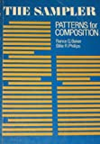 The Sampler : Patterns for Composition, Baker, Rance G. and Phillips, Billie R., 0669022675