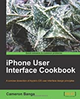 iPhone User Interface Cookbook Front Cover