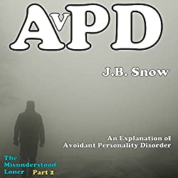 An Explanation of Avoidant Personality Disorder