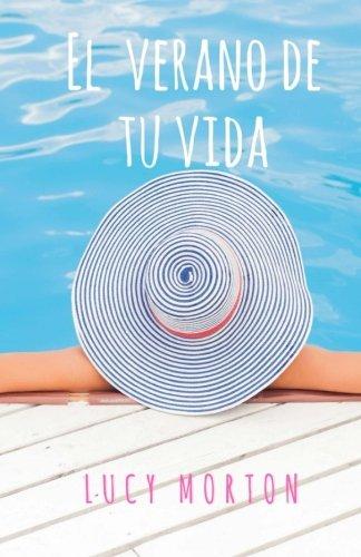 El verano de tu vida (Spanish Edition) ebook