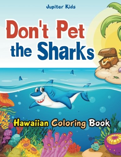 Dont Sharks Hawaiian Coloring Book