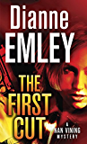 The First Cut: A Novel (Nan Vining Mysteries)