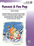 Famous & Fun Pop,  Book 4 (Early Intermediate): 11 Appealing Piano Arrangements