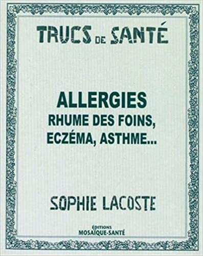 Livre Allergies rhume des foins, eczéma, asthme ... epub pdf