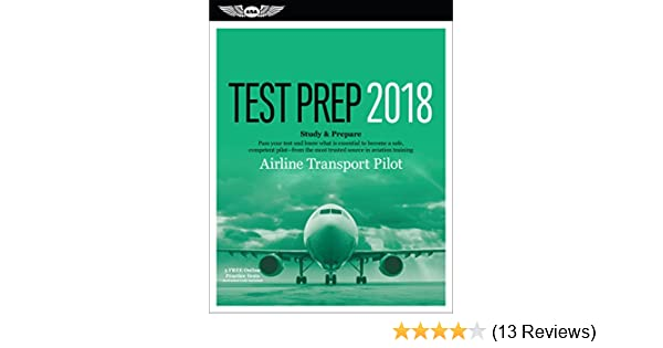 Airline Transport Pilot Test Prep 2018: Study & Prepare: Pass your