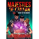 Majesties of Canaan: An Epic Superhero Fantasy Adventure Series - Secret of The Oramite (A Dark Spores Novel Book 4)
