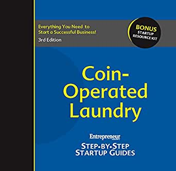 Coin-Operated Laundry: Entrepreneur's Step-by-Step Startup Guide:  Step-by-Step Startup Guide (StartUp Guides)
