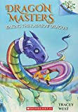 Waking the Rainbow Dragon: A Branches Book (Dragon Masters #10) (10)