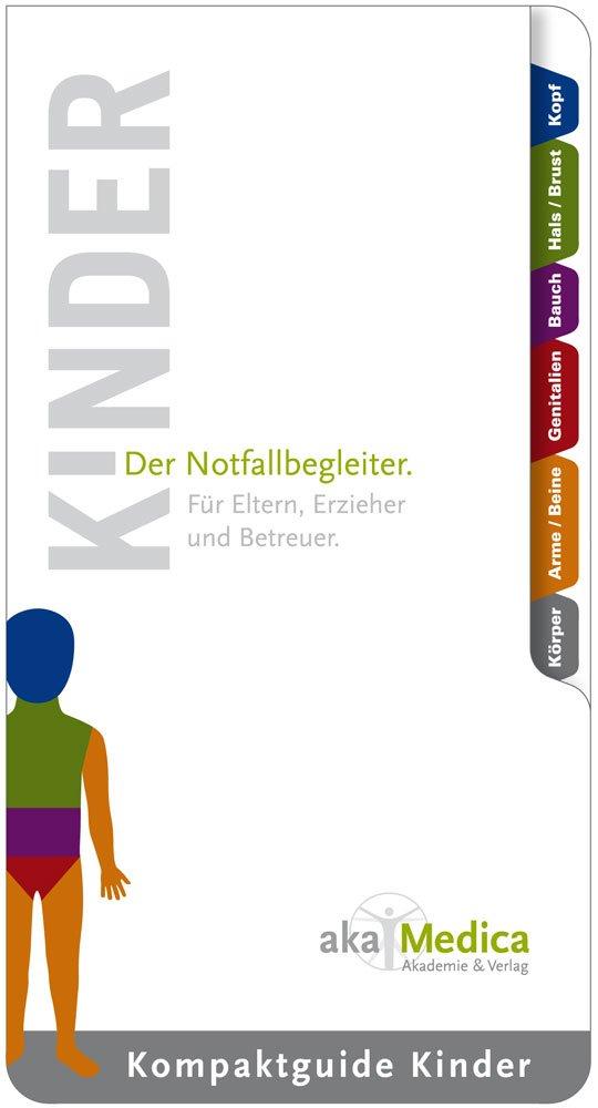 Kompaktguide Kinder: Erste Hilfe für Eltern, Erzieher und Betreuer.
