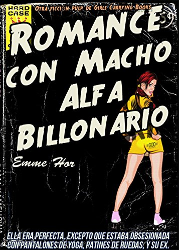 Romance Con Macho Alfa Billonario (Spanish Edition) - Kindle ...