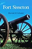 img - for Fort Sisseton (Prairie Plains Series No. 5) by Harold H. Schuler (2012-04-01) book / textbook / text book