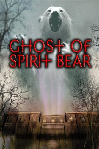Ghost of Spirit Bear by [Mikaelsen, Ben]