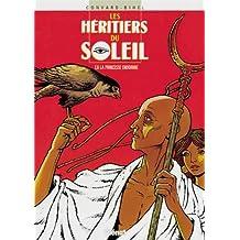 HÉRITIERS DU SOLIEL T06 : LA PRINCESSE ENDORMIE