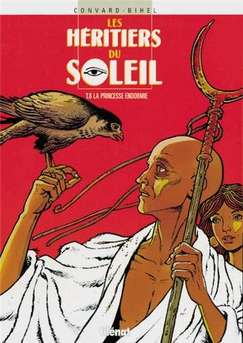 Les heritiers du soleil - tome 06 (French Edition)