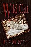 Wild Cat, James M. Naugle, 1609765001