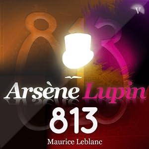 813 (Arsène Lupin 12) | Livre audio