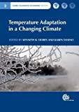 Temperature Adaptation in a Changing Climate, , 1845938224