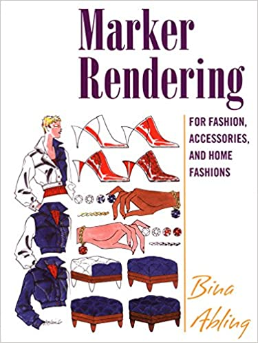 Marker rendering for fashion accessories and home fashion bina marker rendering for fashion accessories and home fashion bina abling 9781563673603 amazon books fandeluxe Image collections