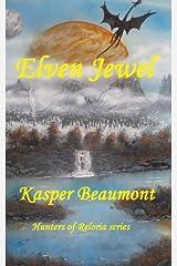 Elven Jewel 2 (Hunters of Reloria series) (Volume 1)