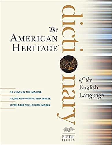 Fifth Edition The American Heritage Dictionary of the English Language
