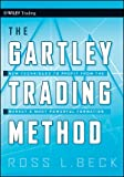 The Gartley Trading Method, Ross Beck, 0470583541