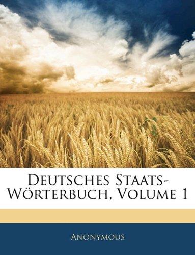 Download Deutsches Staats-Wörterbuch, Erster Band (German Edition) pdf epub