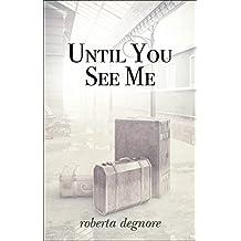 Until You See Me