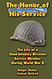 The Honor of His Service, Rodger Woltjer, 1479240494