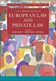 img - for Cases, Materials and Text on European Law and Private Law (Ius Commune Casebooks for the Common Law of Europe) book / textbook / text book
