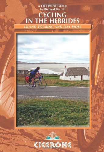 Download Cycling in the Hebrides: Scottish Island touring and day rides (Cicerone Guides) pdf