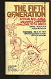 The Fifth Generation, Edward A. Feignebaum and Pamela McCorduck, 0451152646