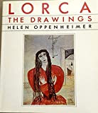 Lorca: The Drawings, Their Relation to the Poet's Life and Work
