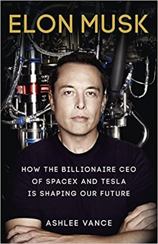 Buy Elon Musk: How the Billionaire CEO of Spacex and Tesla