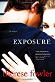 Exposure, Therese Fowler, 0345515536