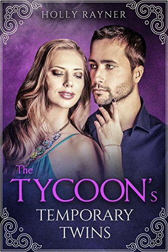 The Tycoon's Temporary Twins - A Multiple Baby Sweet Romance (More Than He Bargained For Book 9) cover