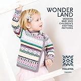 Wonderland: Modern Baby and Children's Knitting Patterns