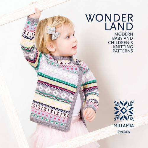 Wonderland Modern Baby And Childrens Knitting Patterns Millamia