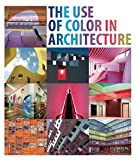 img - for The Use of Color in Architecture book / textbook / text book