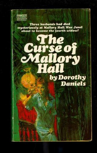 The Curse of Mallory Hall, Daniels, Dorothy