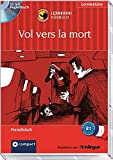 Vol vers la mort: Französisch - Niveau B1