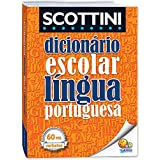 Dicionário Escolar da Língua Portuguesa. 60.000 Verbetes