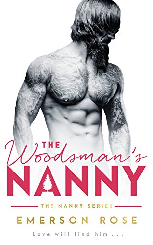 - The Woodsman's Nanny (The Nanny Series Book 3)