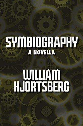 Symbiography: A Novella