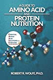 A Guide to Amino Acid and Protein Nutrition: Essential Amino Acid Solutions for Everyone (The EAASE Program)