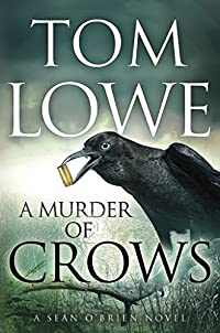 A Murder Of Crows by Tom Lowe ebook deal