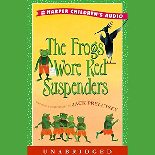The Frogs Wore Red Suspenders  (Jack Frog)