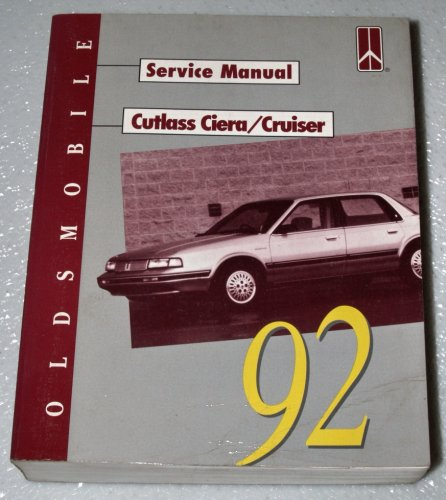 - 1992 Oldsmobile Cutlass Ciera / Cruiser Service Manual (Complete Volume)