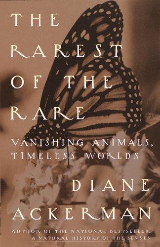 The Rarest of the Rare: Vanishing Animals, Timeless Worlds (Rarest Animals)