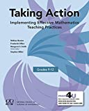 img - for Taking Action: Implementing Effective Mathematics Teaching Practices in Grades 9-12 book / textbook / text book