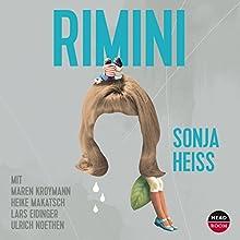 Rimini Hörbuch von Sonja Heiss Gesprochen von: Maren Kroymann, Heike Makatsch, Lars Eidinger, Ulrich Noethen
